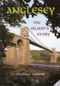 Anglesey - The Island's Story